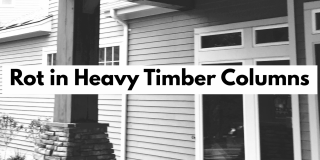 Rot in heavy timber columns, what causes it and how to prevent it
