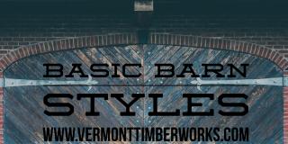 Basic Barn Styles Blog Post