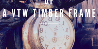 The Time Frame of a VTW Timber Frame